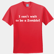 Can't wait to be a Zombie