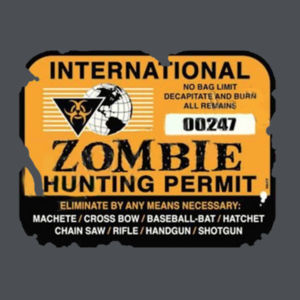 Zombie Hunting Permit - Adult Premium Blend T Design