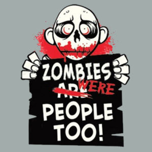 Zombies Were People - Adult Fan Favorite Hooded Sweatshirt Design