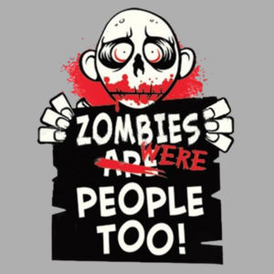Zombies Were People - Ladies Perfect Blend T Design