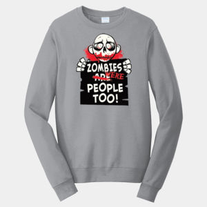 Zombies Were People - Adult Fan Favorite Crew Sweatshirt Thumbnail